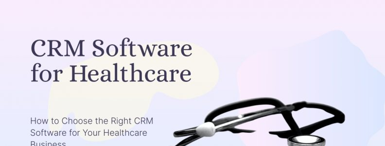 crm software for healthcare is displayed against a light pink background.
